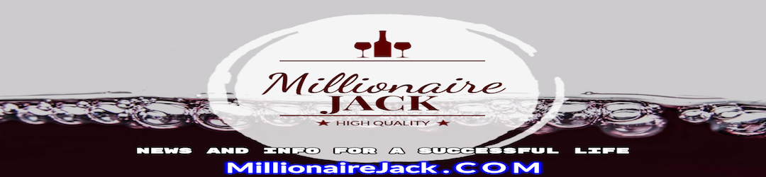 Millionaire Jack - News And Info For A Successful Life